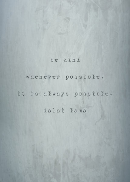 be kind, whenever possible, dalai lama, live poem inspirational motivation quote prints boho artwork nursery artwork personalized art print wall inspiredartprints inspired art prints custom photo gifts