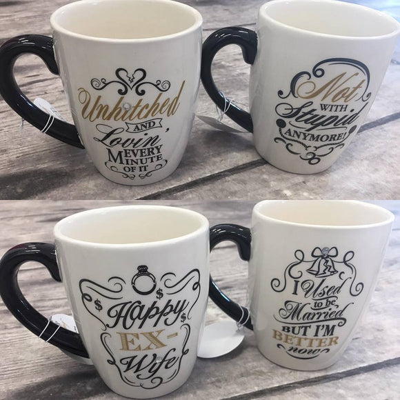 Coffee Mugs-- Multiple Sayings