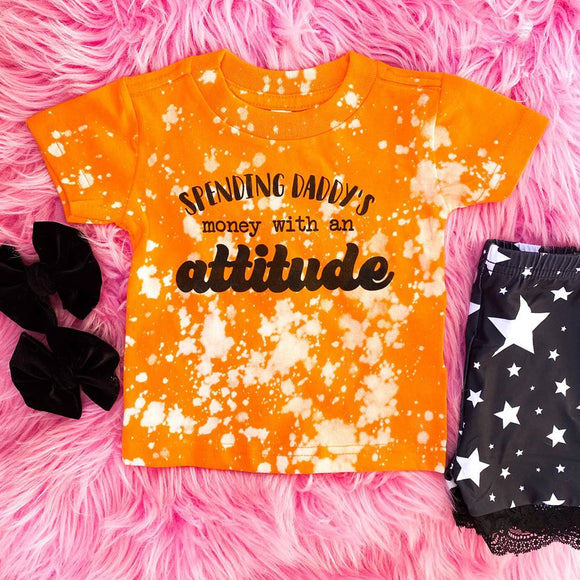 SPENDING DADDY'S MONEY WITH A ATTITUDE - GRAPHIC TEE