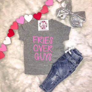 Fries Over Guys - Girls Graphic Tee