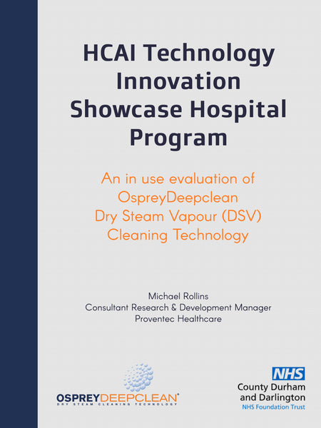 An in use evaluation of OspreyDeepclean Dry Steam Vapour (DSV) Cleaning Technology