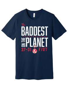 The Baddest **** on the Planet T-Shirt