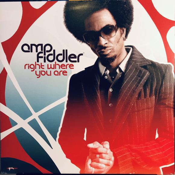 AMP FIDDLER - RIGHT WHERE YOU ARE 12