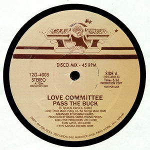 "LOVE COMMITTEE - PASS THE BUCK RMX 12"" (SALSOUL)"