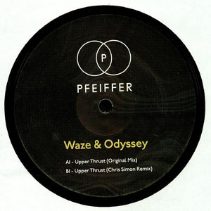 "WAZE & ODYSSEY - UPPER THRUST 12"" (PFEIFFER)"