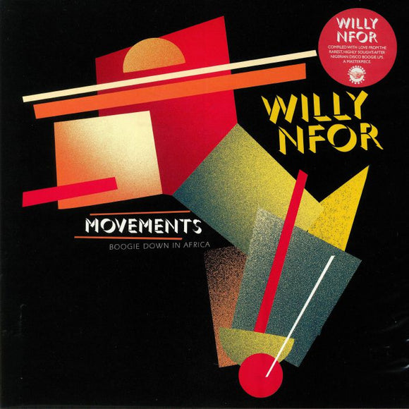 WILLY NFOR - MOVEMENTS: BOOGIE DOWN IN AFRICA 2LP (ODION LIVINGSTONE)
