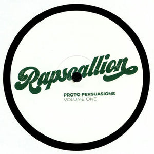 "RAPSCALLION - PROTO PERSUASIONS VOL ONE 12"" (RAPSCALLION)"