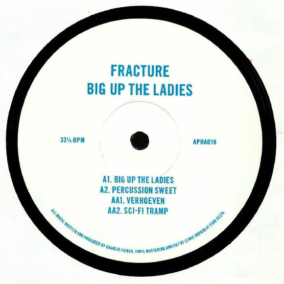 FRACTURE - BIG UP THE LADIES 12