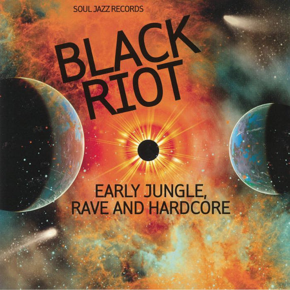 VARIOUS - BLACK RIOT: EARLY JUNGLE, RAVE & HARDCORE 2LP (SOUL JAZZ)
