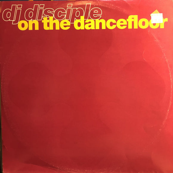 DJ DISCIPLE - ON THE DANCEFLOOR 12