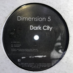 "DIMENSION 5 - DARK CITY 12"" (DELSIN)"