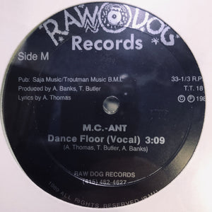 "MC ANT - DANCE FLOOR 12"" (RAW DOG RECORDS)"