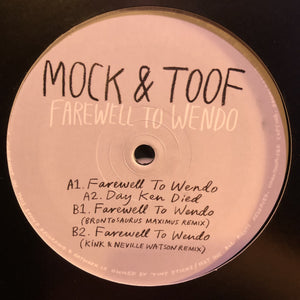 "MOCK & TOOF  - FAREWELL TO WENDO 12"" (TINY STICKS)"