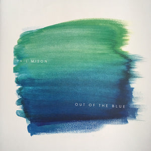 PHIL MISON - OUT OF THE BLUE 2LP (LENG)