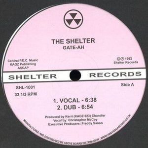 "GATE-AH (KERRI CHANDLER) - THE SHELTER 12"" (SHELTER)"
