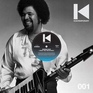 "GEORGE DUKE - I WANT YOU.. (KON REMIX) 12"" (KONTEMPORARY)"