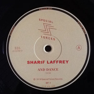 "SHARIF LAFFREY - AND DANCE 12"" (SPECIAL FORCES)"