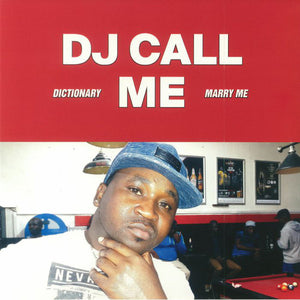"DJ CALL ME - MARRY ME 12"" (HIGHLIFE)"