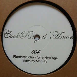 "MORI RA - RECONSTRUCTION FOR A NEW AGE 12"" (COCKRING D'AMORE)"