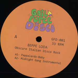 "BEPPE LODA - OBSCURE ITALIAN DISCO 12"" (GAIL FORCE DISCO)"