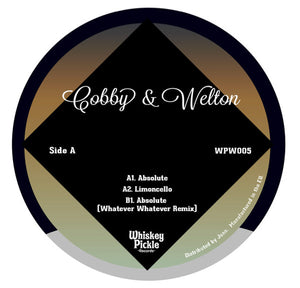 "COBBY & WELTON - ABSOLUTE 12"" (WHISKEY PICKLE)"