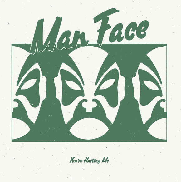 MAN FACE - YOU'RE HURTING ME 12