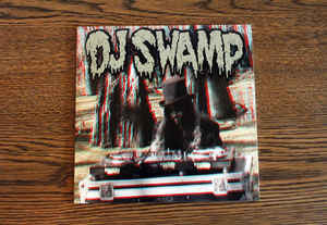 "DJ SWAMP - FOR MEDICINAL USE ONLY 7"" (RUINED VIBES)"