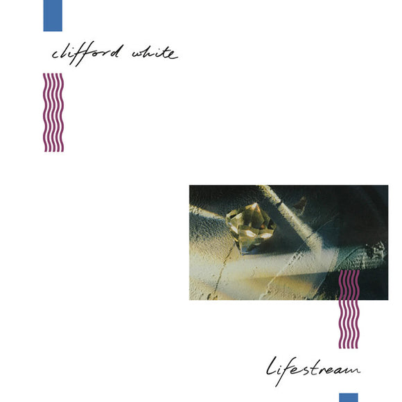 CLIFFORD WHITE - LIFESTREAM 12