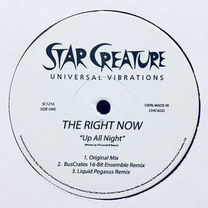 "THE RIGHT NOW - UP ALL NIGHT 12"" (STAR CREATURE)"