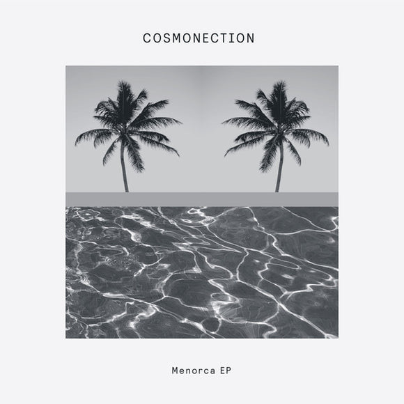 COSMONECTION - MENORCA EP 12