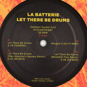 "LA BATTERIE - LET THERE BE DRUMS 12"" (KALAHARI OYSTER CULT)"