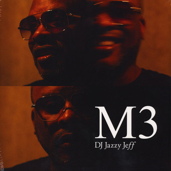 DJ JAZZY JEFF - M3 GATEFOLD DLP (PLAYLIST MUSIC)