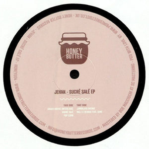 "JEHAN - SUCRE SALE EP 12"" (HONEY BUTTER)"
