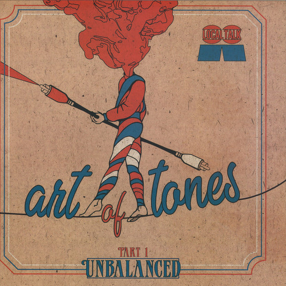 ART OF TONES - UNBALANCED PART 1 LP (LOCAL TALK)