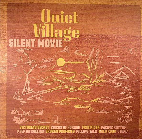 QUIET VILLAGE  - SILENT MOVIE LP (K7)