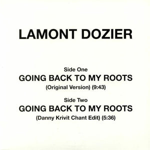"LAMONT DOZIER - GOING BACK TO MY ROOTS 12"" (GROOVIN)"