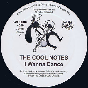 "COOL NOTES - I WANNA DANCE 12"" (OMAGGIO)"