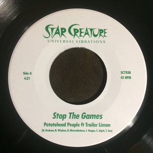 "POTATOHEAD PEOPLE - STOP THE GAMES 7"" (STAR CREATURE)"