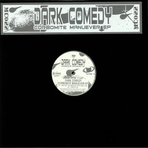 "DARK COMEDY - CORBOMITE MANEUVER D12"" (MINT CONDITION)"