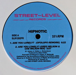"HIPNOTIC - ARE YOU LONELY REMIXES 12"" (STREET LEVEL)"