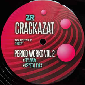"CRACKAZAT - PERIOD WORKS VOL. 2 12"" (Z RECORDS)"