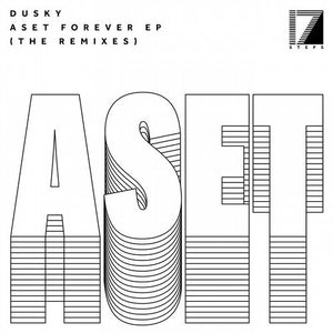 "DUSKY - ASET FOREVER: THE REMIXES 12"" (17 STEPS)"
