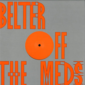 "OFF THE MEDS - BELTER (JOY O REMIX) 12"" (STUDIO BARNHUS)"