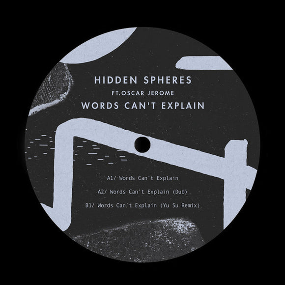 HIDDEN SPHERES - WORDS CAN'T EXPLAIN 12