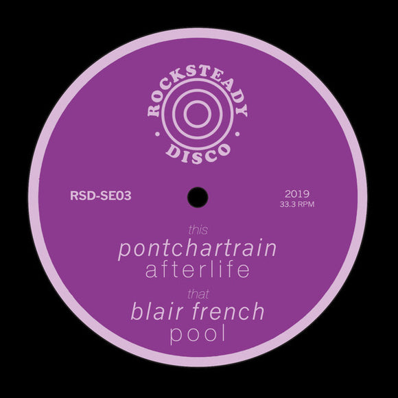PONTCHARTRAIN / BLAIR FRENCH - AFTERLIFE / POOL 7