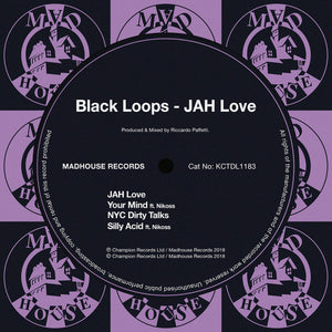 "BLACK LOOPS - JAH LOVE 12"" (MADHOUSE)"
