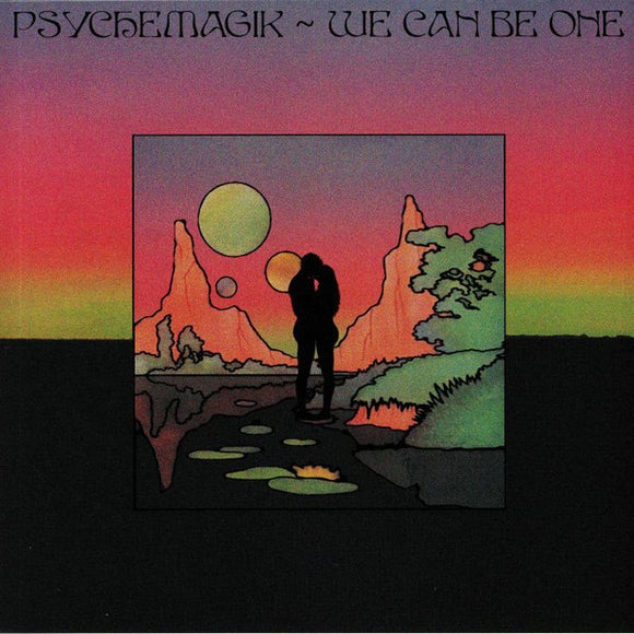 PSYCHEMAGIK - WE CAN BE ONE 12