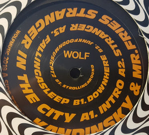 "KANDINSKY & MR. FRIES - STRANGERINTHECITY 12"" (WOLF MUSIC)"