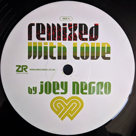 JOEY NEGRO - REMIXED WITH LOVE:2019 12