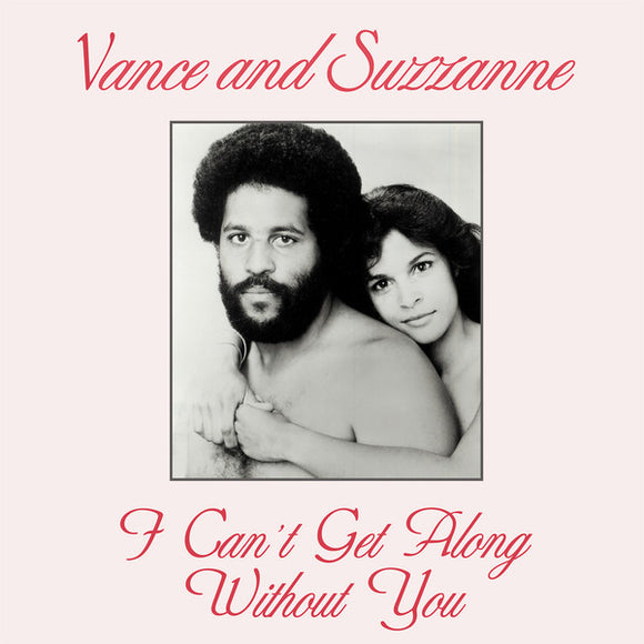 VANCE & SUZANNE - I CAN'T GET ALONG WITHOUT YOU 12